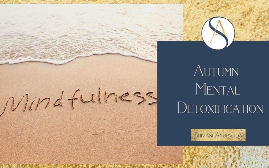 Autumn mental detoxification