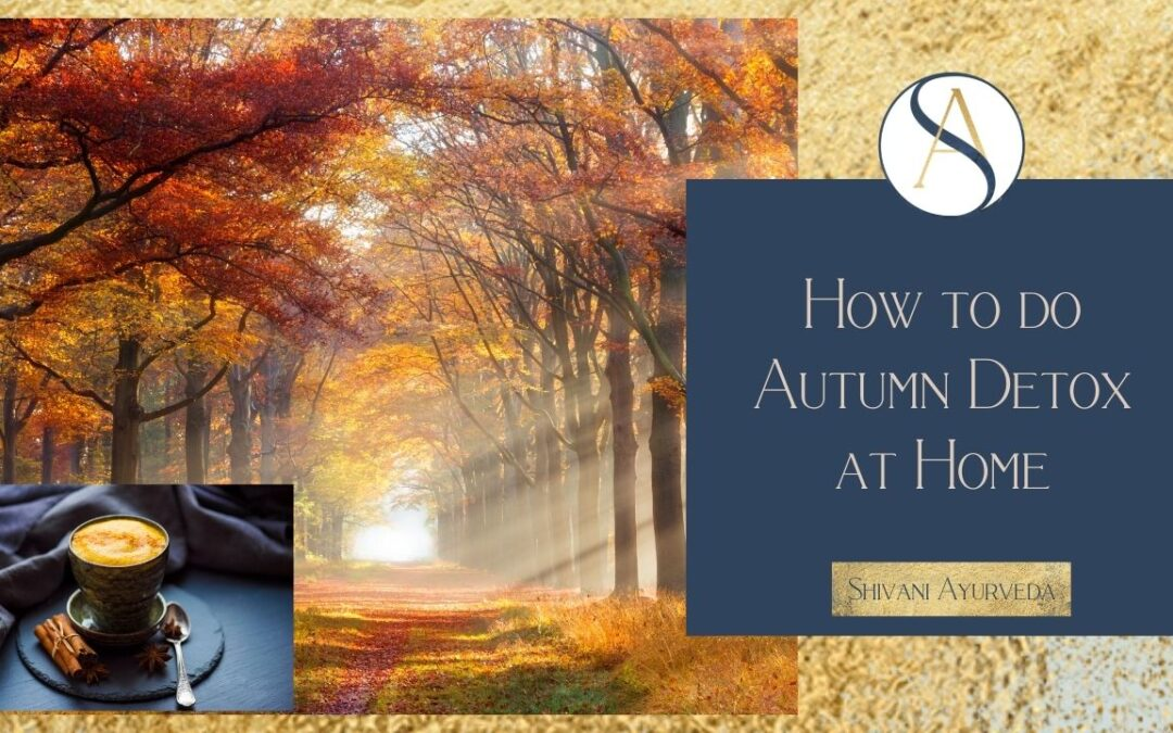 How to do Autumn Detox at Home